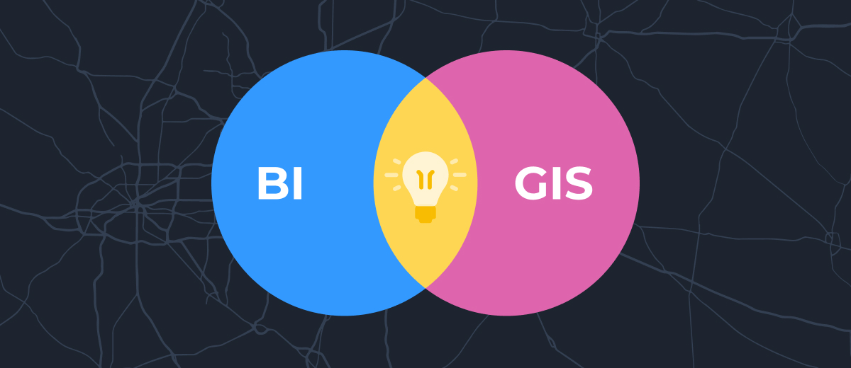 Take Your Business Intelligence (BI) to the Next Level with GIS