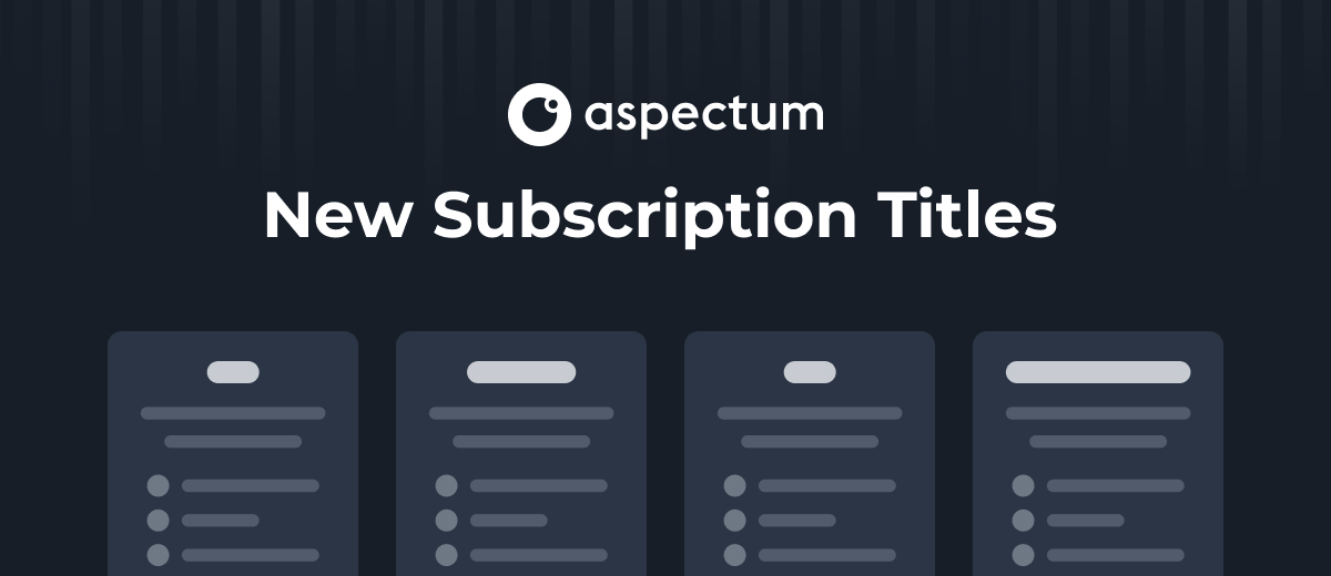 Subscription Plans in Aspectum: New Titles and Possibilities