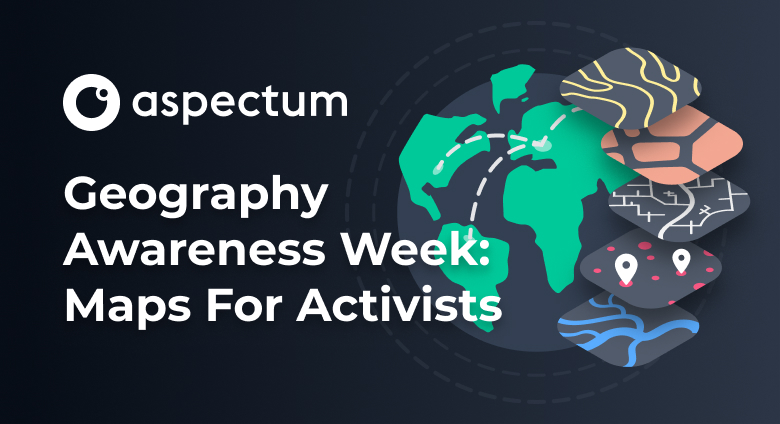 Geography Awareness Week: How to Create a Better Future with GIS Technologies