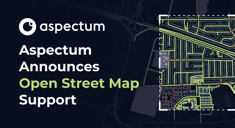 Aspectum Announces Open Street Map Support
